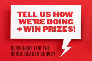 Take the Revue Reader Survey!