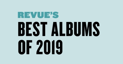 Revue's Best Albums of 2019