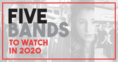 Five Bands to Watch in 2020